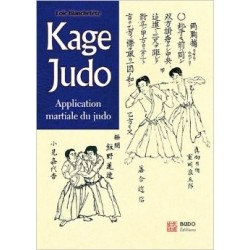 Kage Judo Applications Martiales du Judo - L. BLANCHETÊTE