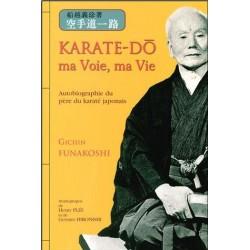 Karaté - Do ma Voie, ma Vie - G. FUNAKOSHI