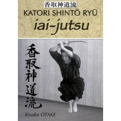 Katori Shintô Ryû Iai-Jutsu - R. OTAKE