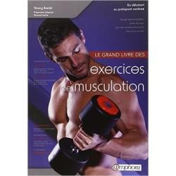 Le Grand Livre des Exercices de Musculation - T. BREDEL