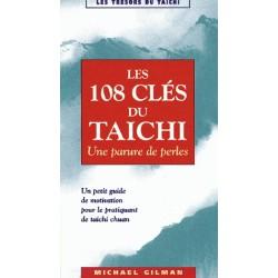 Les 108 clés du Taïchi - M. GILMAN