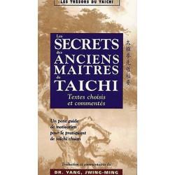 Les secrets des anciens maîtres de Taïchi - JM. YANG