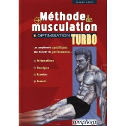 Méthode de Musculation - Optimisation Turbo - O. LAFAY