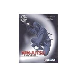 LE NIN-JUTSU - Le monde des Ninjas… - R. HABERSETZER, W. KONDO, W. RAUSCH