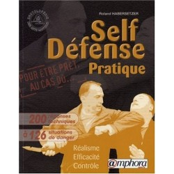 Self-Defense pratique - R. HABERSETZER