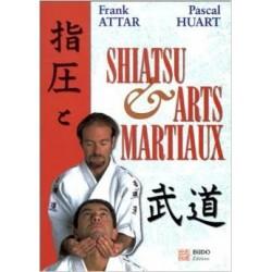 Shiatsu et Arts Martiaux - F. ATTAR, P. HUART