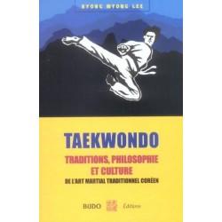Taekwondo : Traditions, Philosophie et Culture - KM. LEE